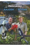 Creation Proclaims 4: Amazon and Beyond