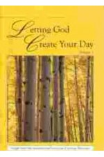 Letting God Create Your Day 1
