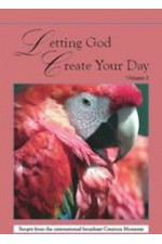 Letting God Create Your Day 5